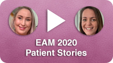 EAM 2020 Patient Stories