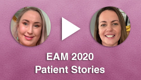 EAM 2020 Patient Stories and Webinar